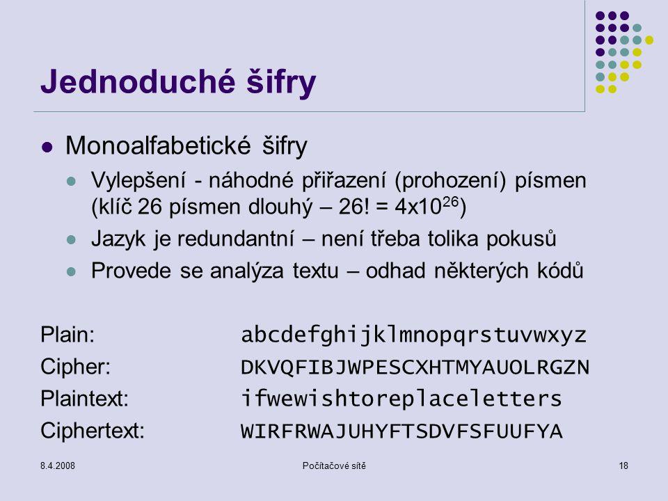 Jednoduché šifry Monoalfabetické šifry