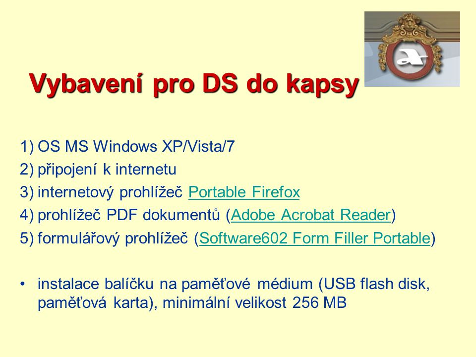Vybavení pro DS do kapsy