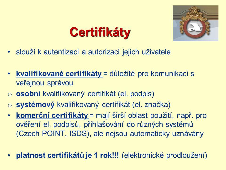 Certifikáty slouží k autentizaci a autorizaci jejich uživatele