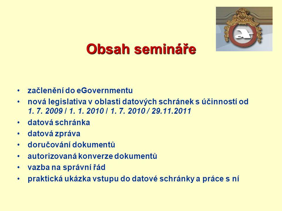 Obsah semináře začlenění do eGovernmentu