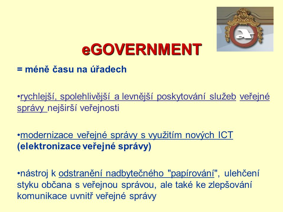 eGOVERNMENT = méně času na úřadech