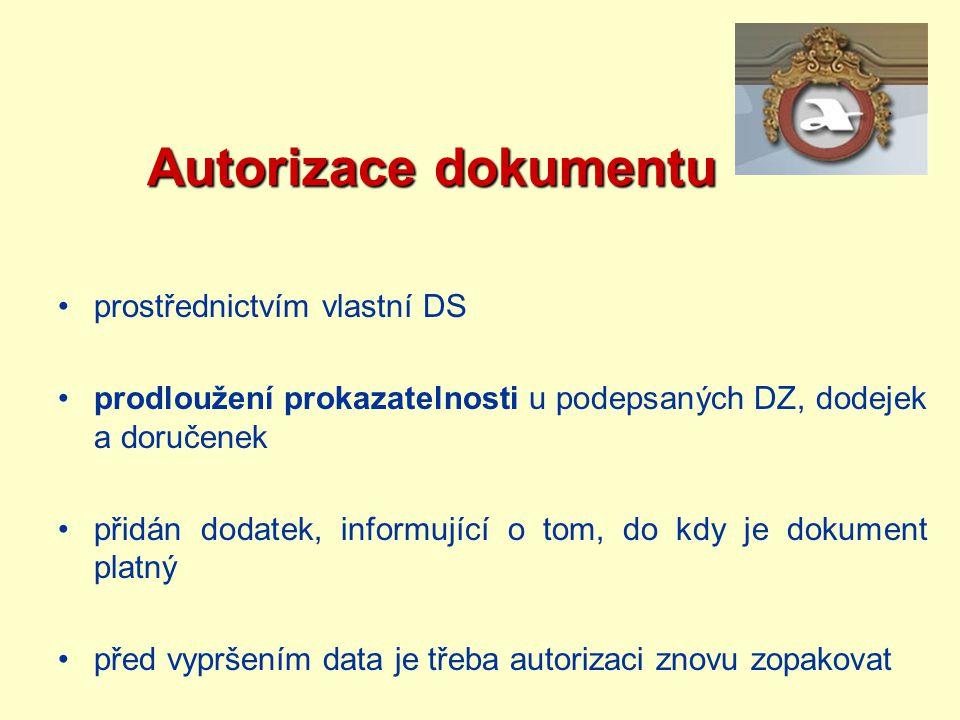 Autorizace dokumentu prostřednictvím vlastní DS