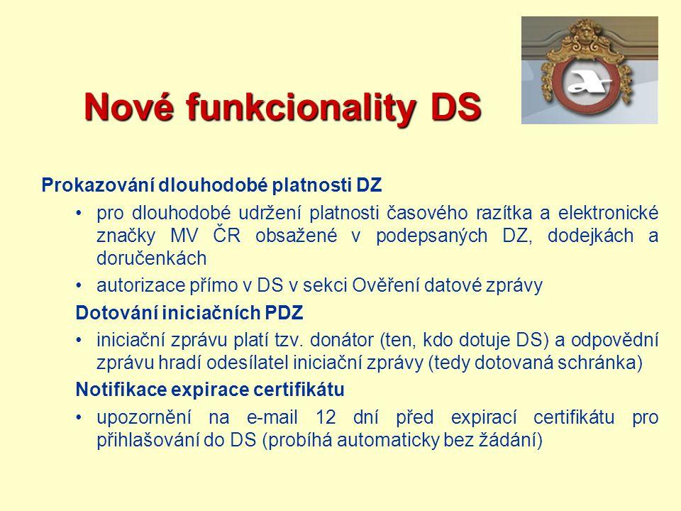 Nové funkcionality DS Prokazování dlouhodobé platnosti DZ