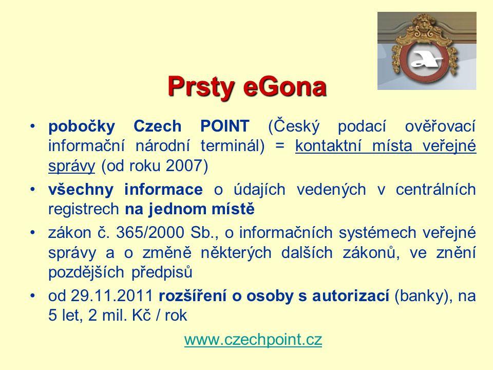 Prsty eGona pobočky Czech POINT (Český podací ověřovací informační národní terminál) = kontaktní místa veřejné správy (od roku 2007)