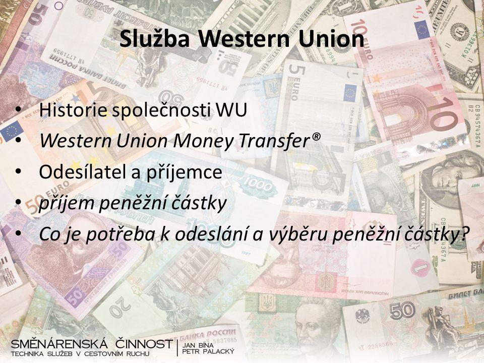 Služba Western Union Historie společnosti WU