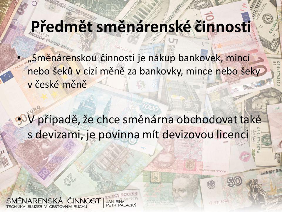 Předmět směnárenské činnosti