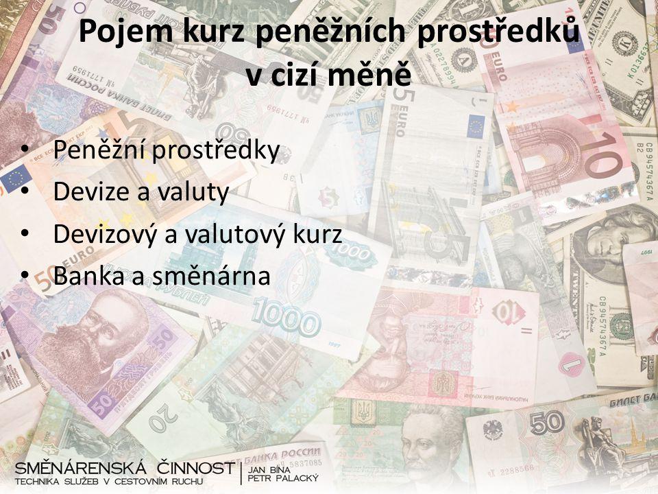 Pojem kurz peněžních prostředků v cizí měně