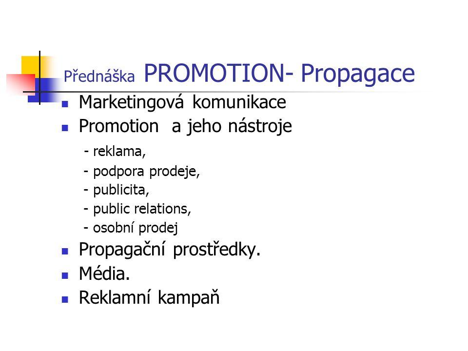 Přednáška PROMOTION- Propagace