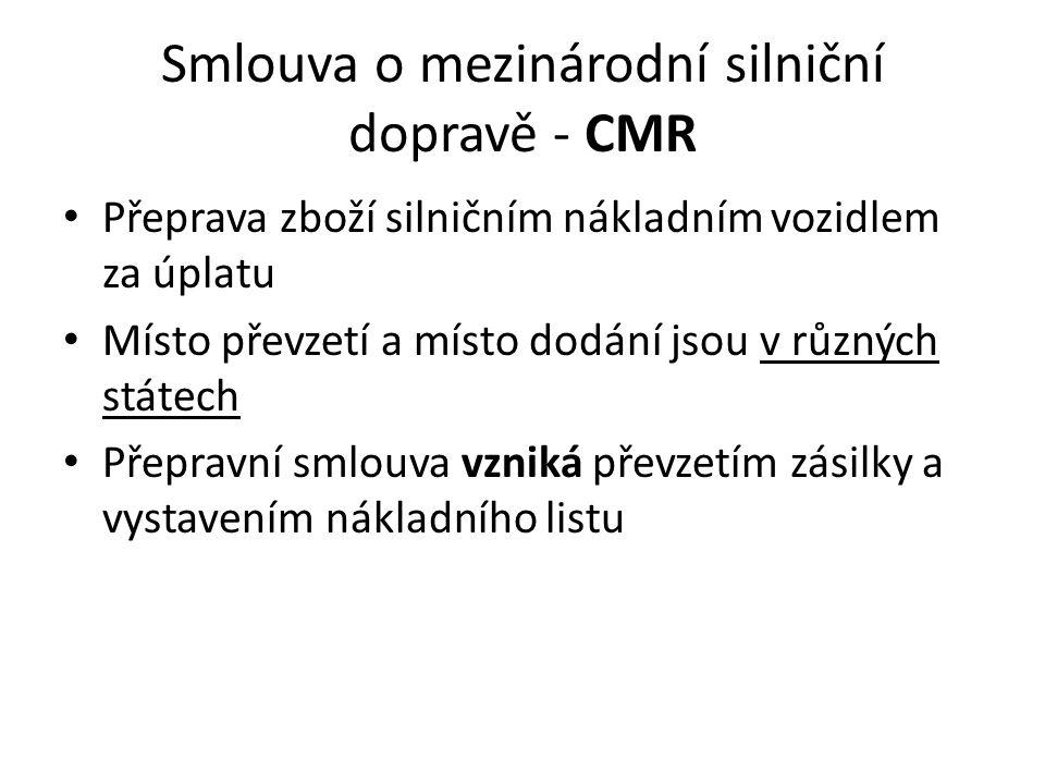 Smlouva o mezinárodní silniční dopravě - CMR