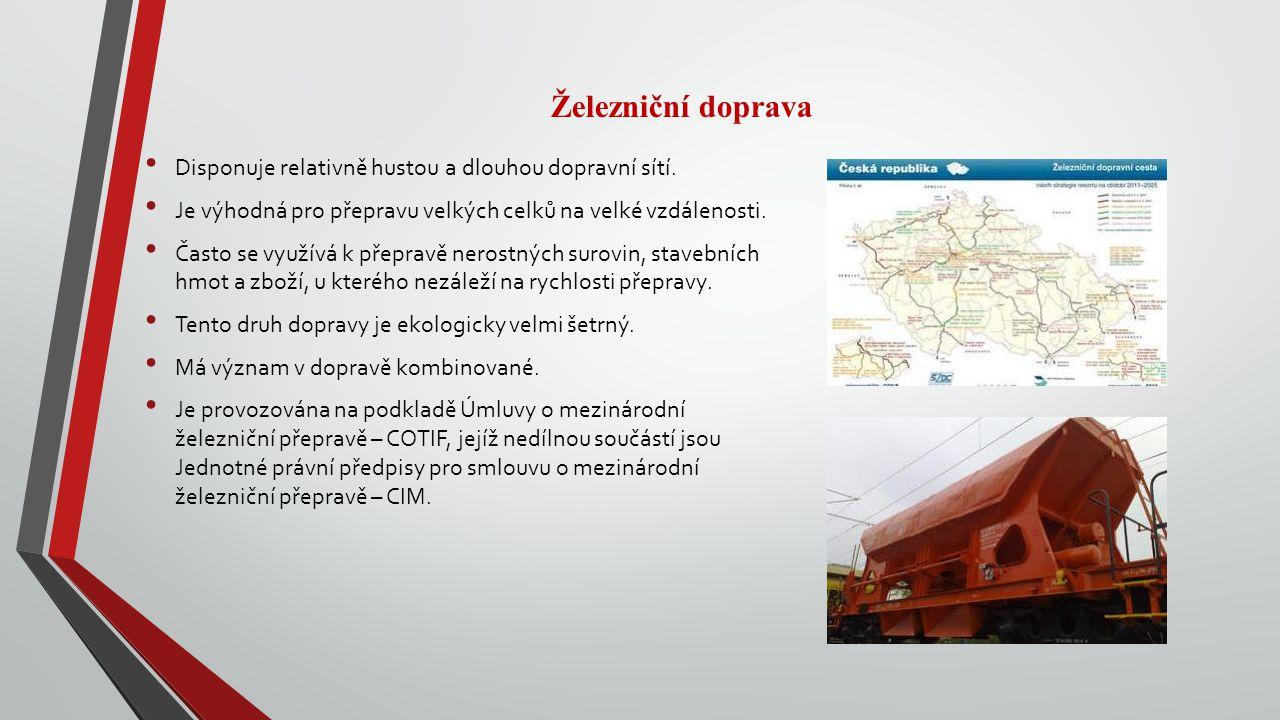 Železniční doprava Disponuje relativně hustou a dlouhou dopravní sítí.
