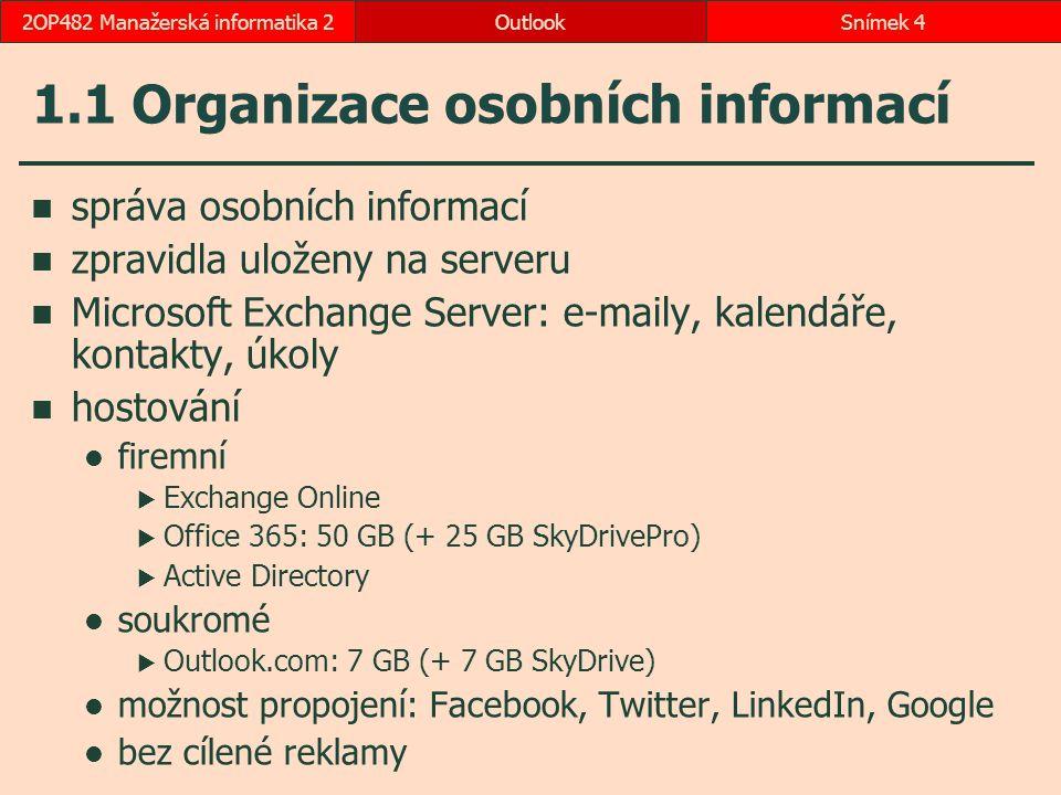 1.1 Organizace osobních informací