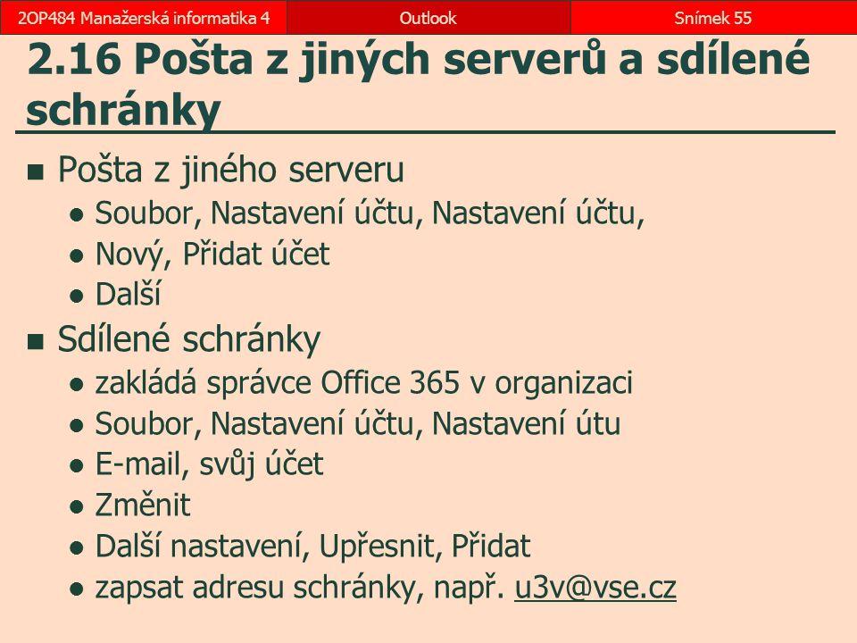 2.16 Pošta z jiných serverů a sdílené schránky