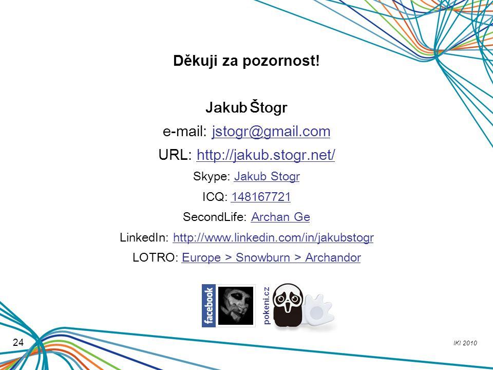 e-mail: jstogr@gmail.com URL: http://jakub.stogr.net/