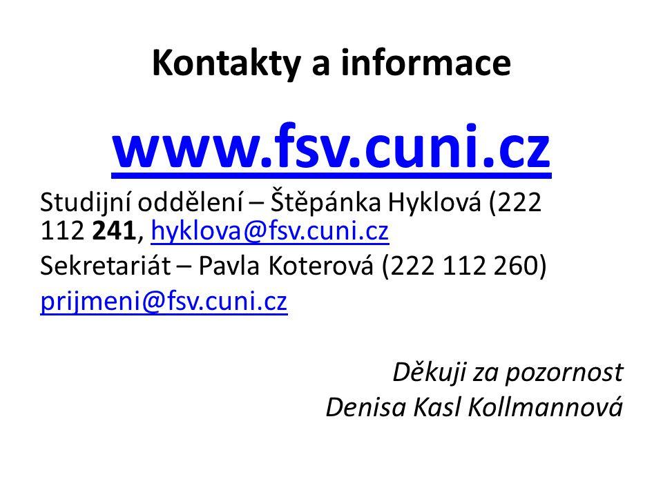 www.fsv.cuni.cz Kontakty a informace