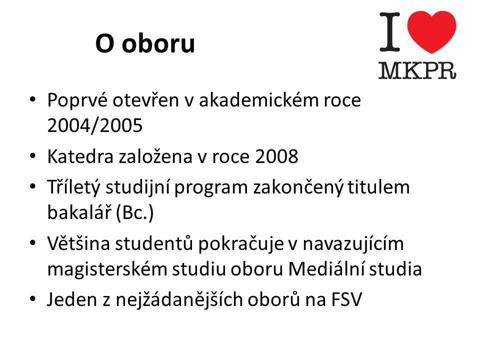 O oboru Poprvé otevřen v akademickém roce 2004/2005