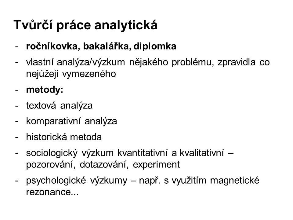 Tvůrčí práce analytická