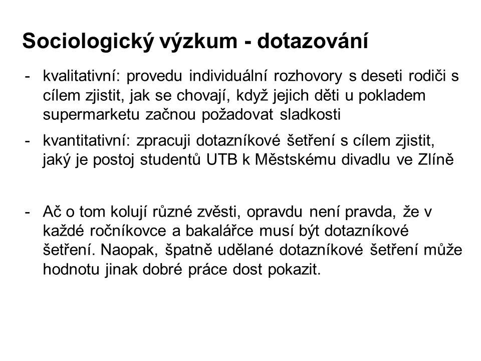 Sociologický výzkum - dotazování