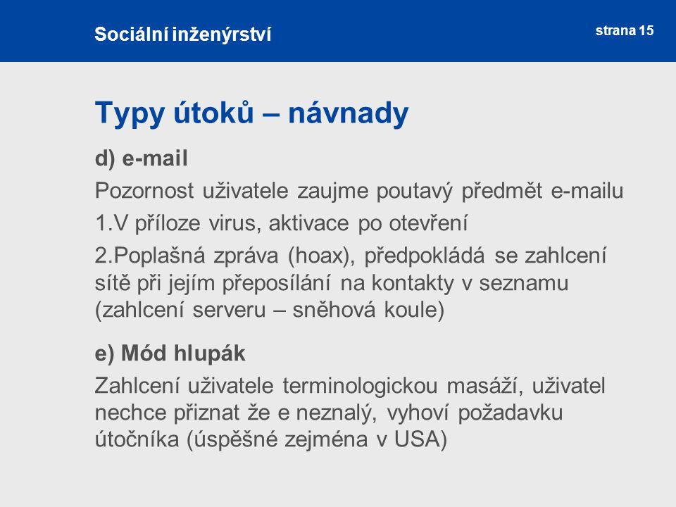 Typy útoků – návnady d) e-mail
