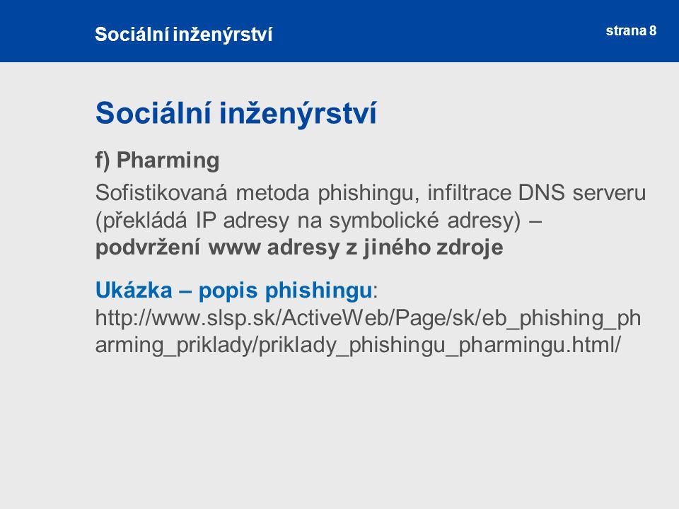 Sociální inženýrství f) Pharming