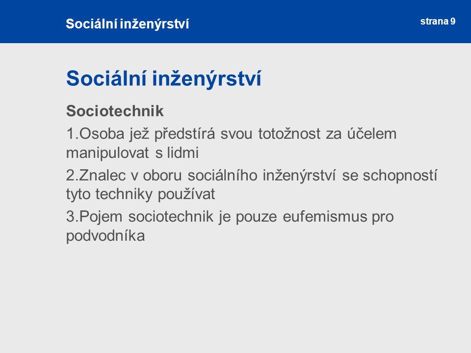 Sociální inženýrství Sociotechnik