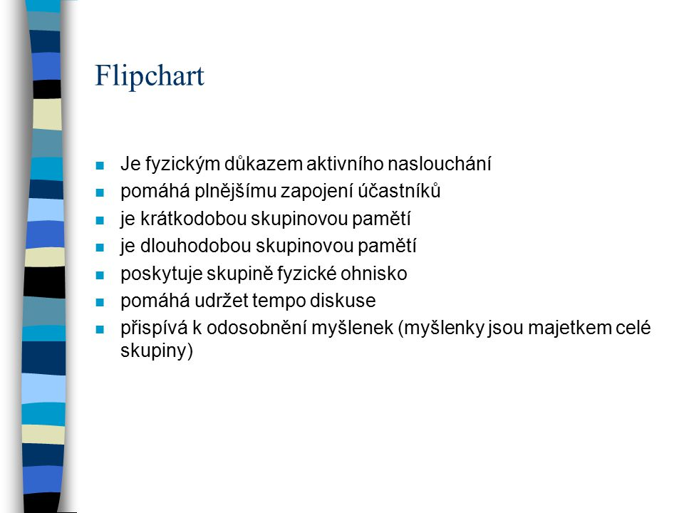 Flipchart Je fyzickým důkazem aktivního naslouchání