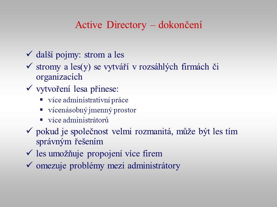 Active Directory – dokončení