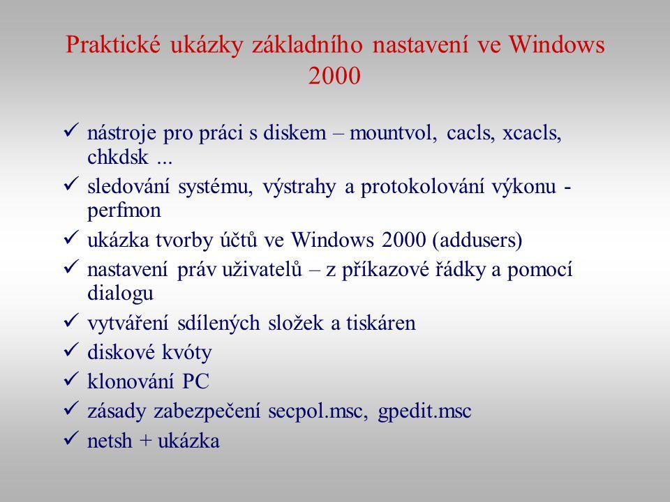 Praktické ukázky základního nastavení ve Windows 2000