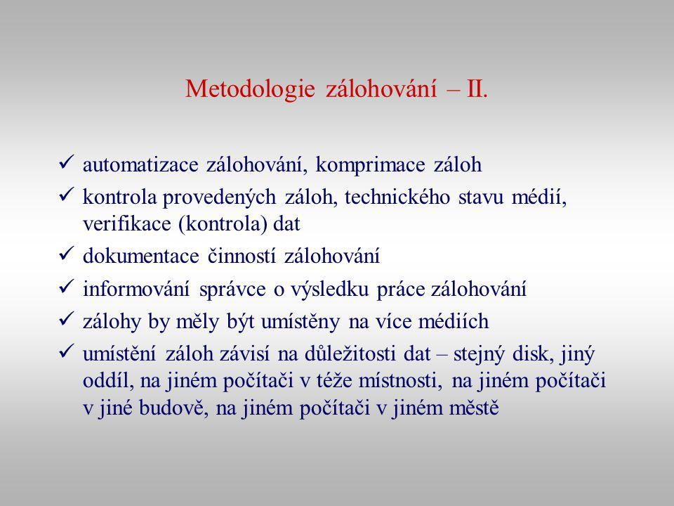 Metodologie zálohování – II.