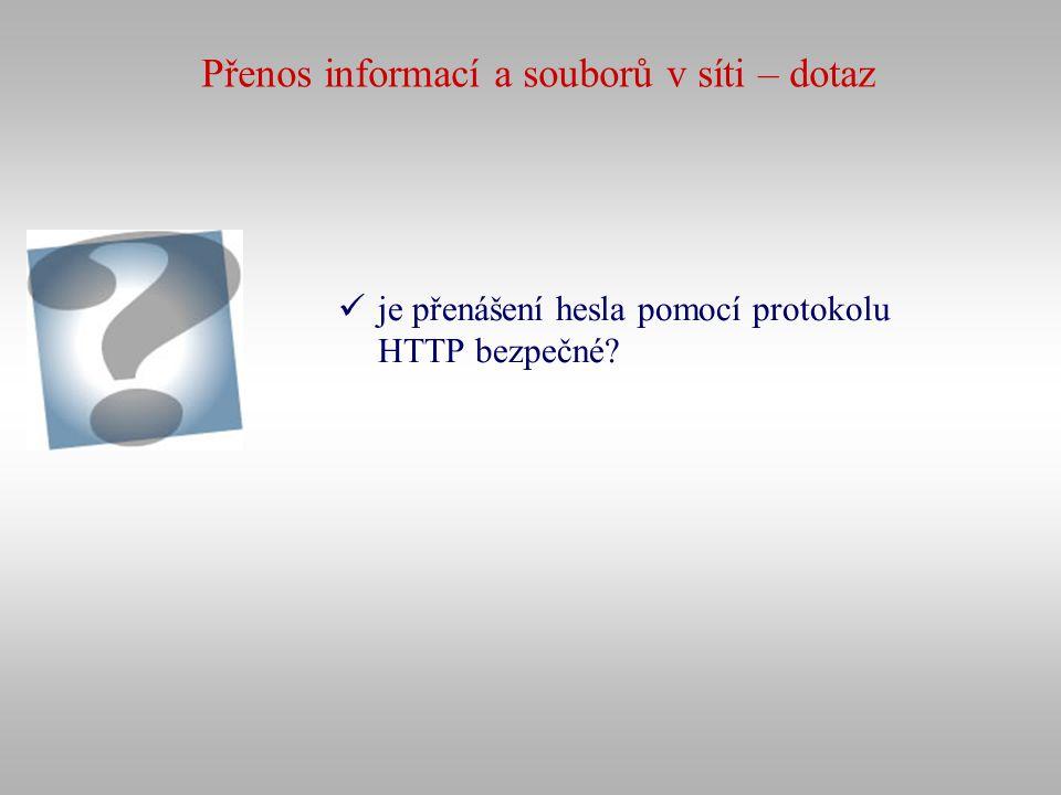 Přenos informací a souborů v síti – dotaz