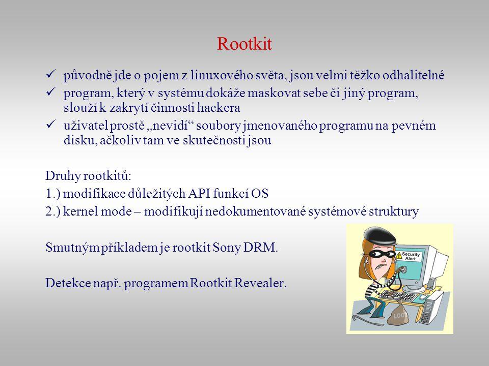 Rootkit původně jde o pojem z linuxového světa, jsou velmi těžko odhalitelné.