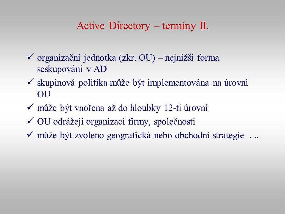 Active Directory – termíny II.