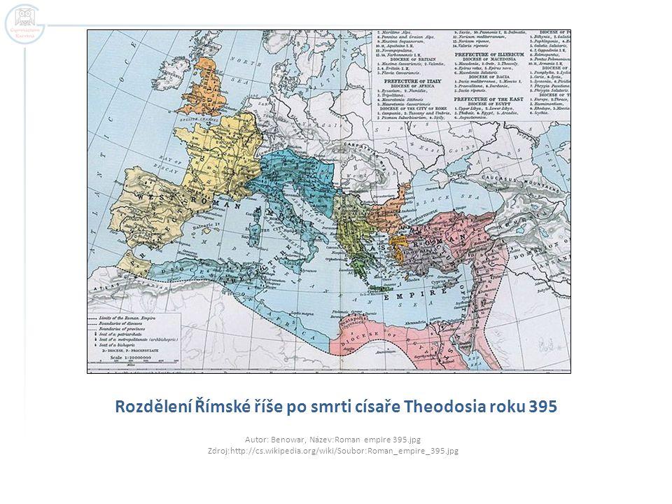Rozdělení Římské říše po smrti císaře Theodosia roku 395