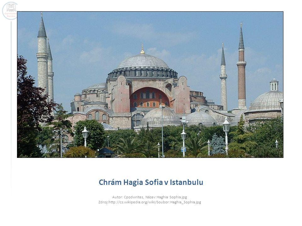 Chrám Hagia Sofia v Istanbulu