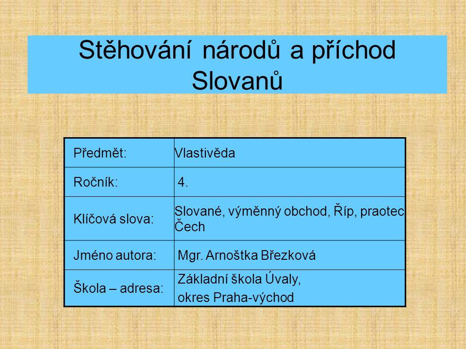 Stěhování národů a příchod Slovanů
