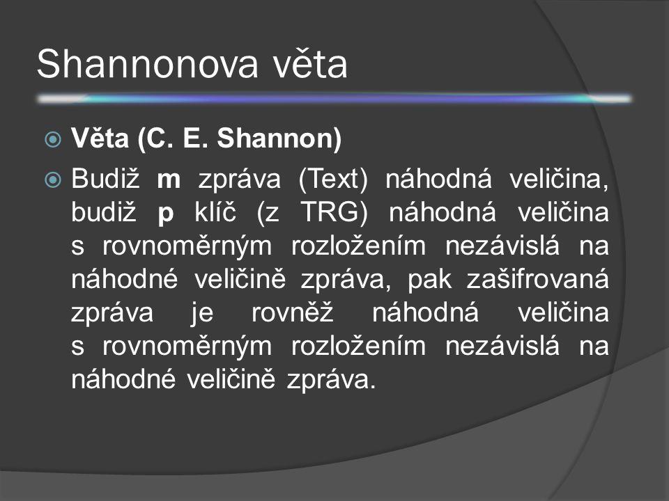 Shannonova věta Věta (C. E. Shannon)