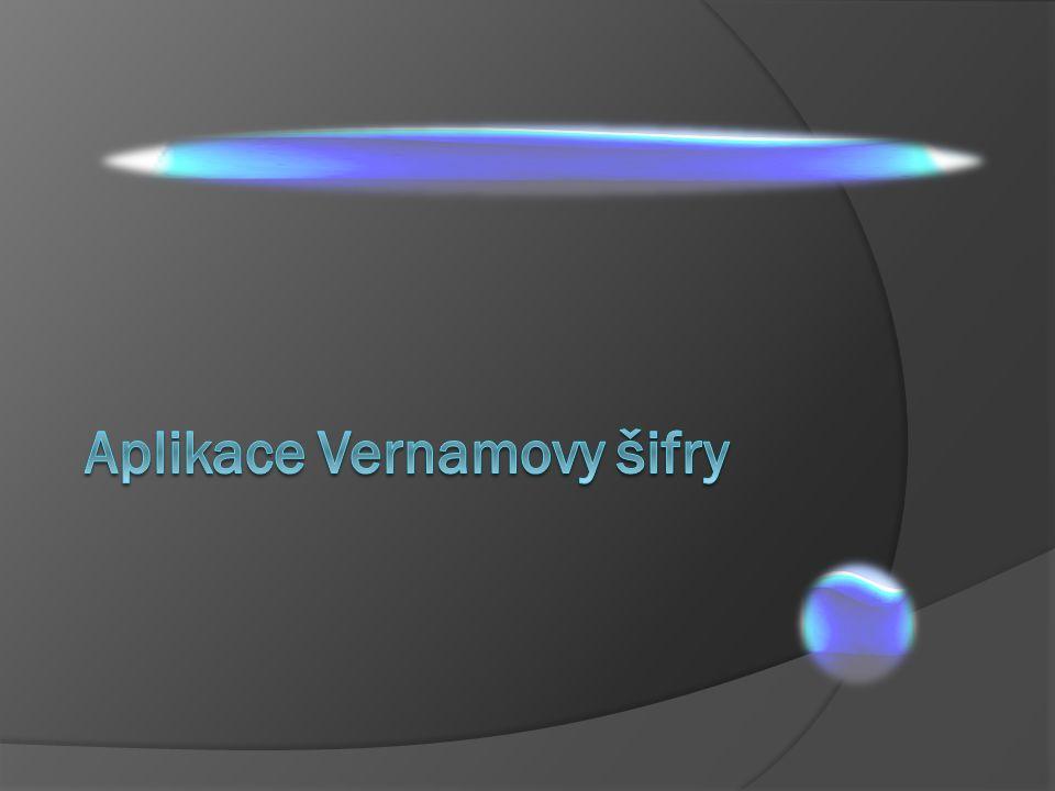Aplikace Vernamovy šifry