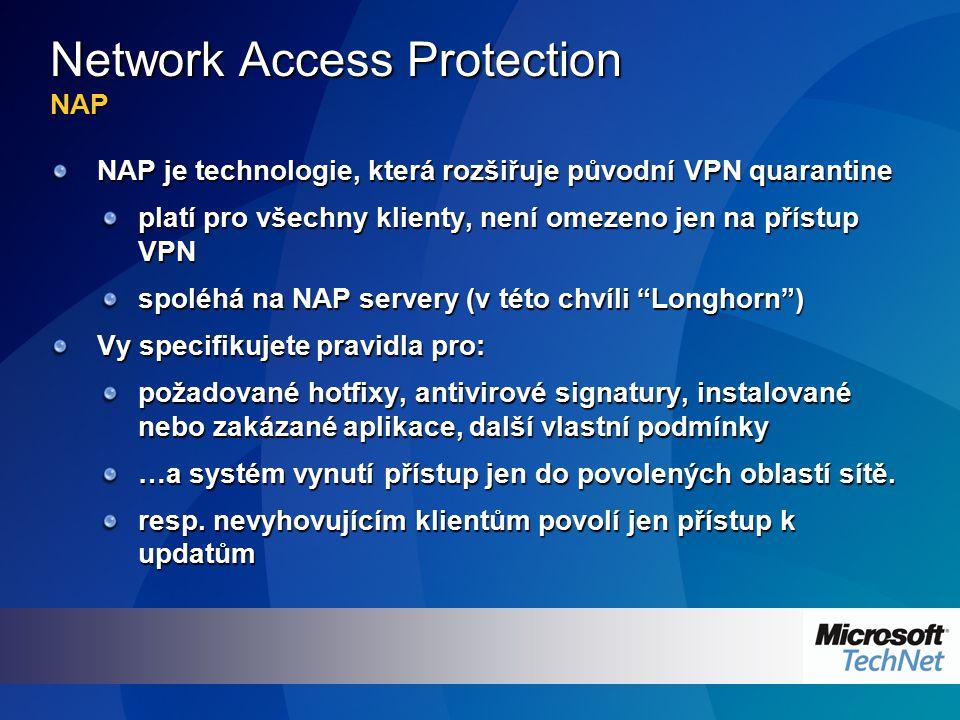 Spolupráce NAP a SMS Klient má povolen plný přístup do intranetu.