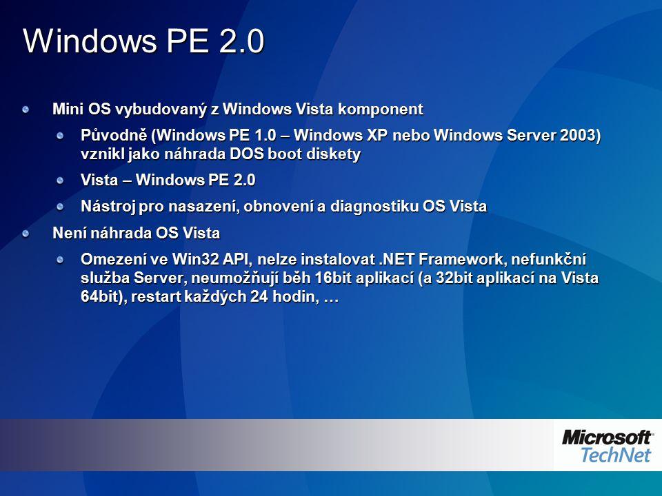 Windows PE 2.0 - cíle návrhu