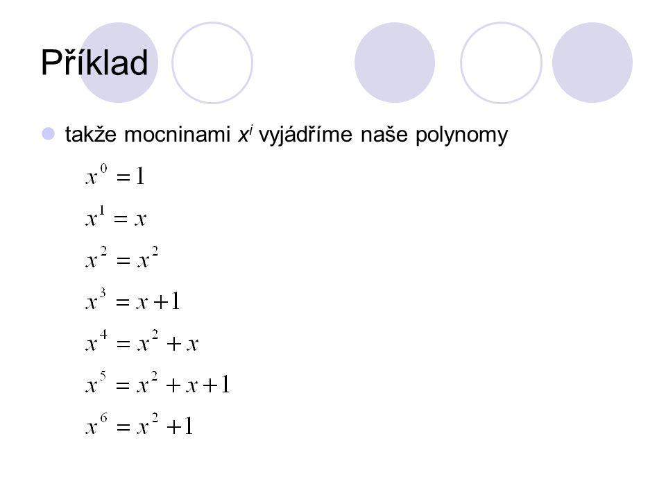 Příklad takže mocninami xi vyjádříme naše polynomy
