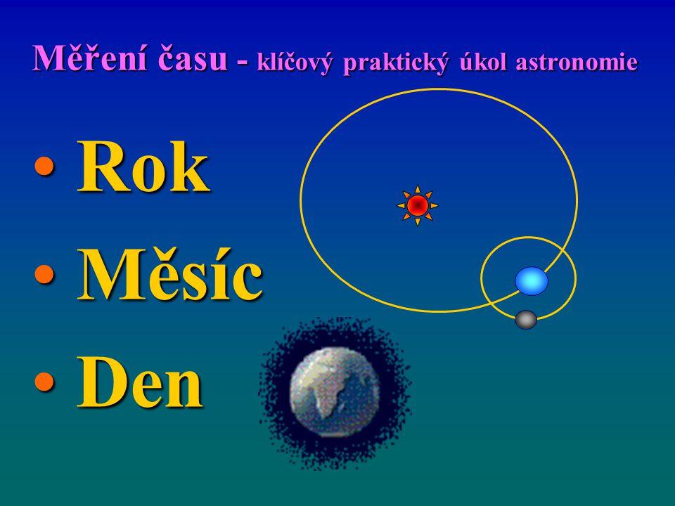 Měření času - klíčový praktický úkol astronomie