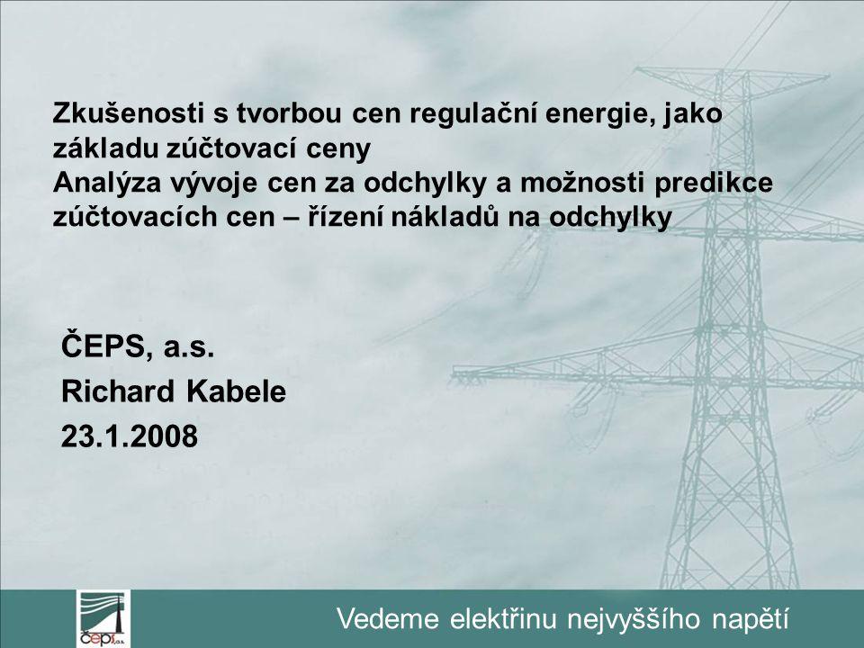 Vedeme elektřinu nejvyššího napětí