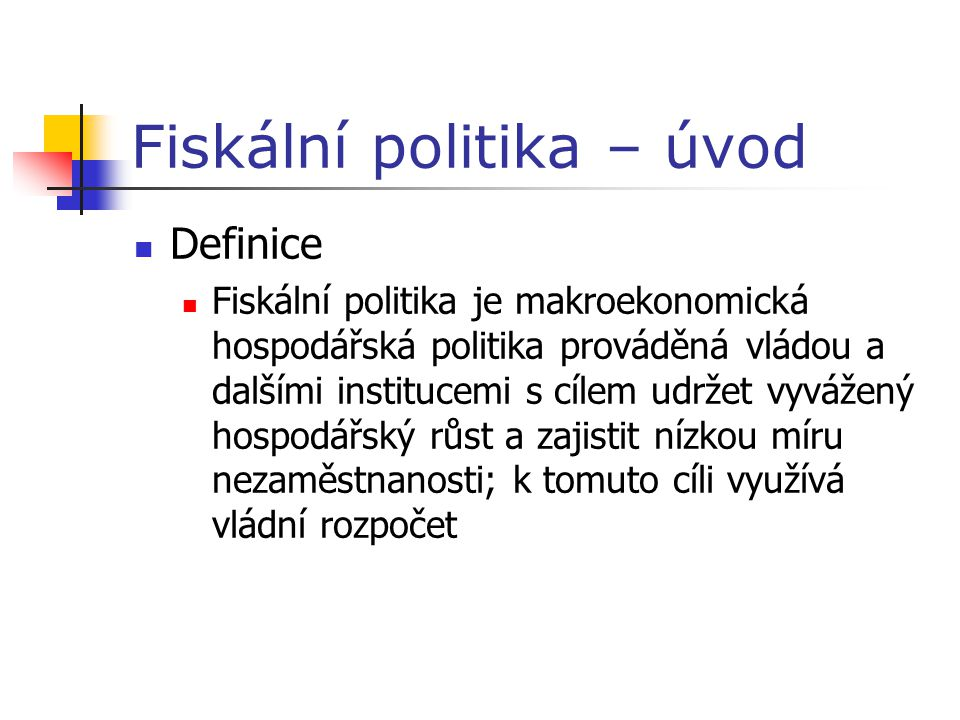 Fiskální politika – úvod