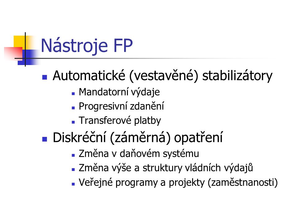 Nástroje FP Automatické (vestavěné) stabilizátory