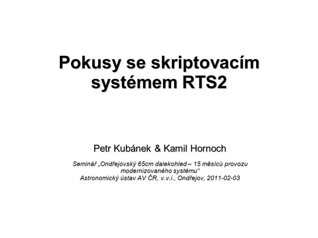 Pokusy se skriptovacím systémem RTS2