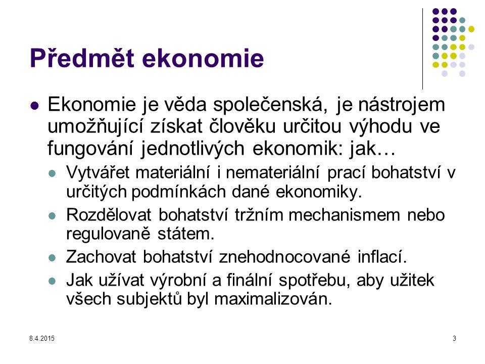 Předmět ekonomie Ekonomie je věda společenská, je nástrojem umožňující získat člověku určitou výhodu ve fungování jednotlivých ekonomik: jak…