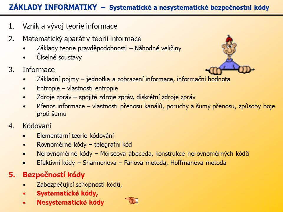 ZÁKLADY INFORMATIKY – Systematické a nesystematické bezpečnostní kódy