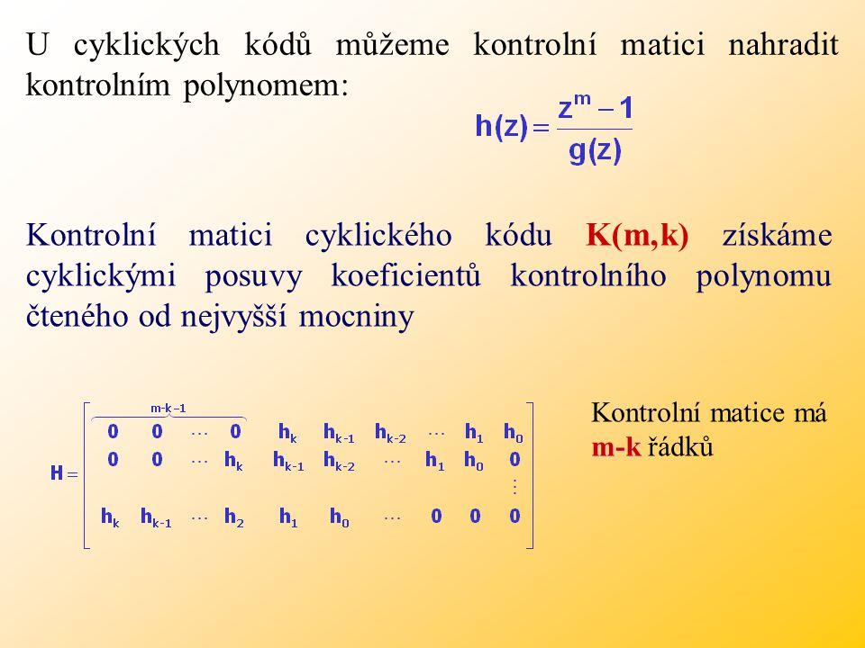 U cyklických kódů můžeme kontrolní matici nahradit kontrolním polynomem: