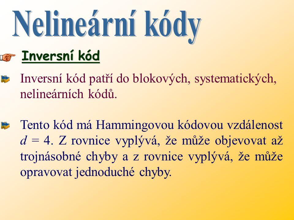 Nelineární kódy Inversní kód