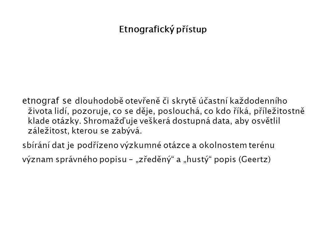 Etnografický přístup
