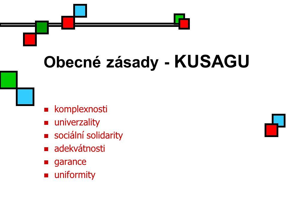 Obecné zásady - KUSAGU komplexnosti univerzality sociální solidarity